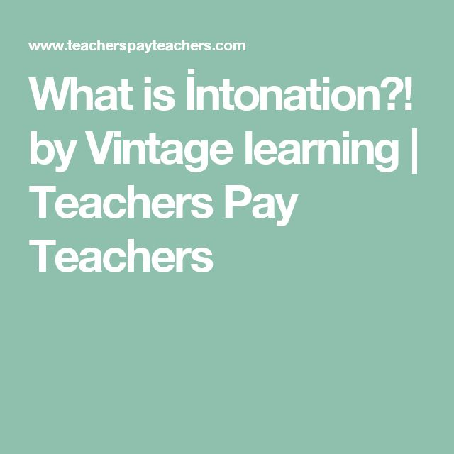 What is İntonation?! by Vintage learning | Teachers Pay Teachers