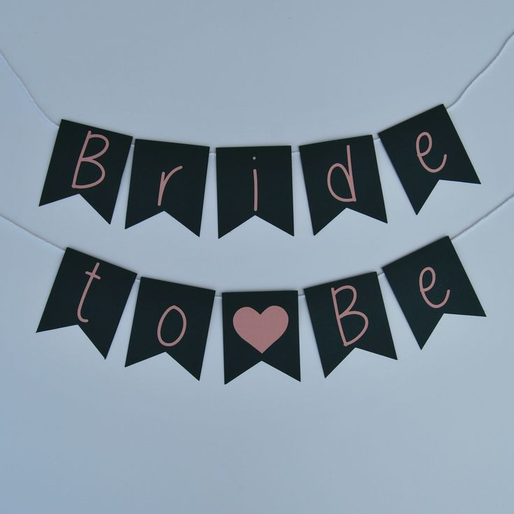 """""""Bride to Be"""" Pennant Chair Banner on Pinterest"""