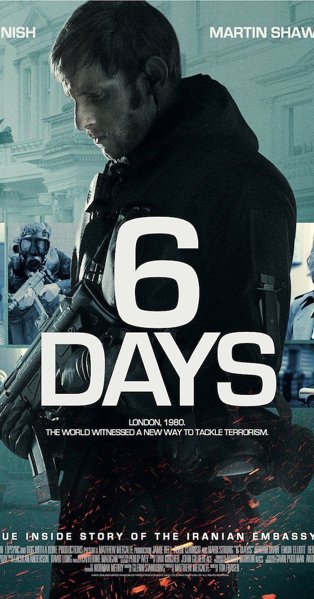 6 Days (2017) R- In April 1980, gunmen storm the Iranian Embassy in London. Highly trained SAS operatives prepare a counterattack, hoping to end the hostage situation in one swift blow. - Director: Toa Fraser - Writer: Glenn Standring -  Stars: Jamie Bell, Mark Strong, Abbie Cornish.  ACTION / DRAMA / HISTORY