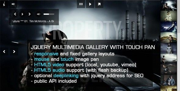 jQuery Image Gallery Slideshow with MousePan . Multimedia gallery with image mouse pan and touch pan for touch supported devices, video (local, youtube, vimeo) and audio players with Flash backups for older browsers.All demo examples included in the download package for easy