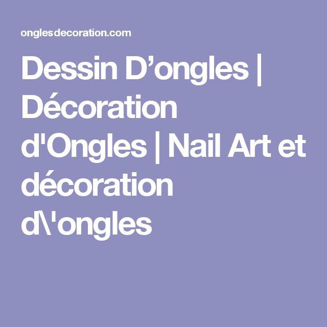 Dessin D'ongles   Décoration d'Ongles   Nail Art et décoration d\'ongles
