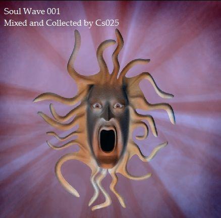 Soul Wave 001 http://www.mixcloud.com/cs025/soul-wave/