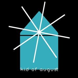 kid of august