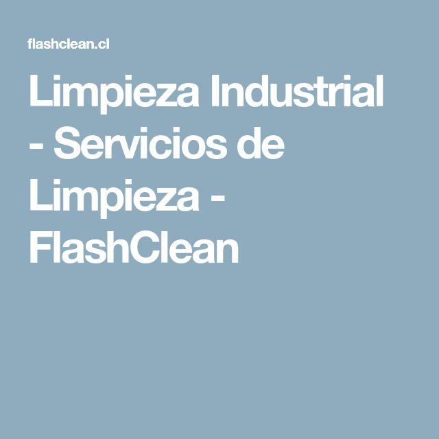 Limpieza Industrial - Servicios de Limpieza - FlashClean