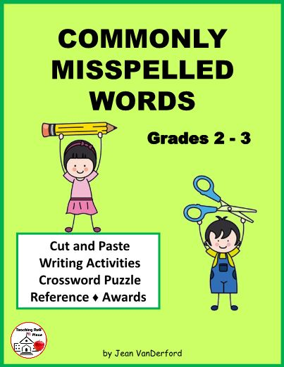 COMMONLY MISSPELLED WORDS ... Cut, Paste, Flip ... Gr. 2-3 Commonly Misspelled Words in sentences ... PROOFREADING ... Language Arts Writing Activity ... 3 Commonly Misspelled Words pages to Cut, Paste, Flip ... 3 Commonly Misspelled Words writing worksheets ... 1 Commonly Misspelled Words crossword puzzle ... Award Certificate ... Teacher Reference: definitions, lists of answers, and words used #teachersherpa
