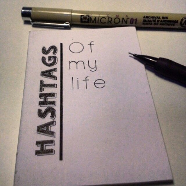 """Lettering """"Hashtags of my life"""" notebook for hashtags"""