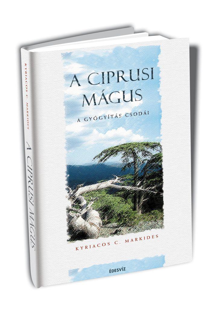 KYRIACOS C. MARKIDES: A CIPRUSI MÁGUS  Kicsoda valójában a ciprusi mágus? Nem más, mint a Sztrovoloszban élő Daszkalosz, a rendkívüli képességekkel megáldott gyógyító, akinek derűje, humora és embertársai iránti szeretete átsugárzik e könyv sorai között is.