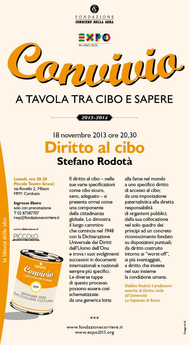 Locandina del primo degli incontri di #Convivio edizione 2013-2014: Diritto al #Cibo con Stefano Rodotà.