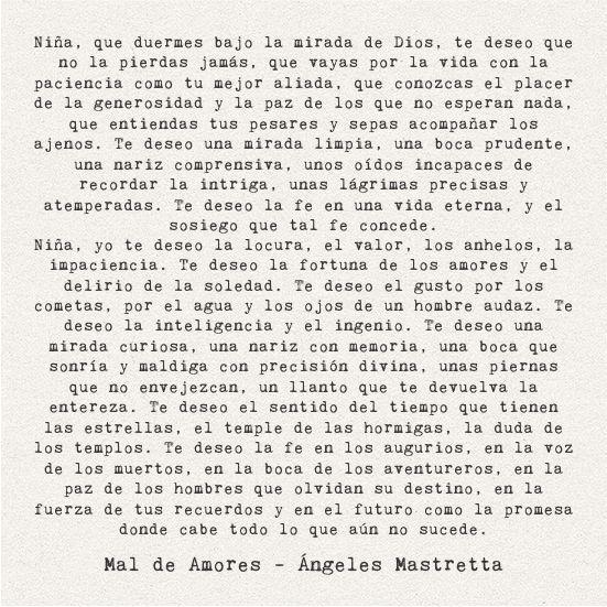 'Niña, yo te deseo la locura...' Mal de Amores - Ángeles Mastretta
