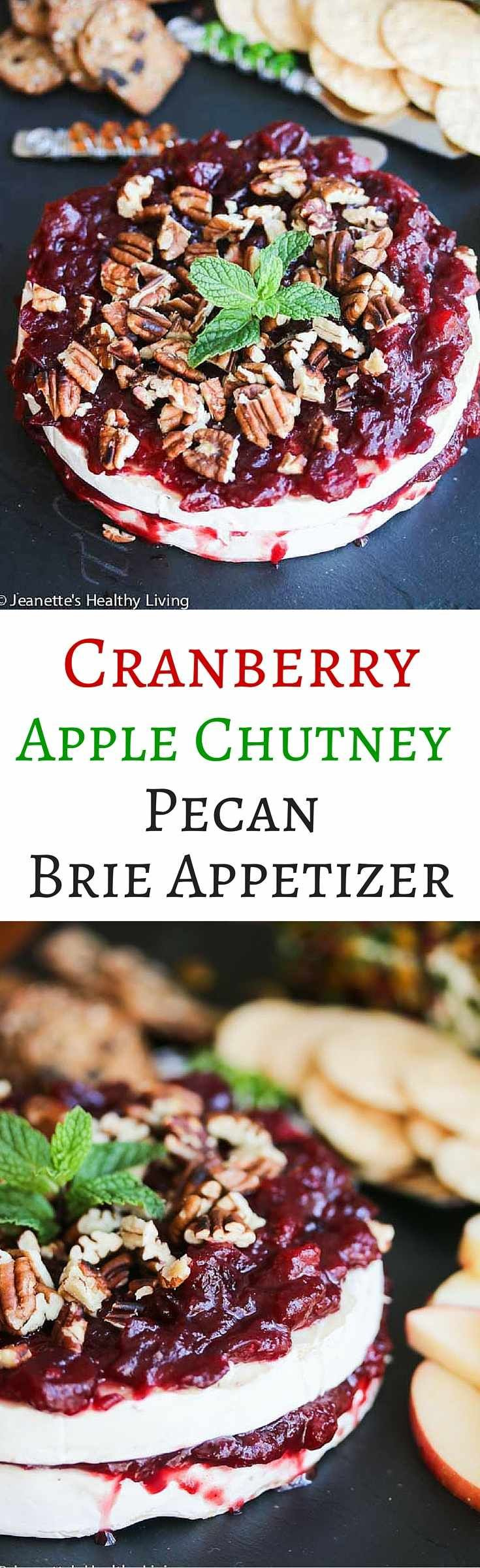 Cranberry Apple Chutney Pecan Brie Appetizer - this elegant appetizer is perfect for the Christmas holiday! ~ http://jeanetteshealthyliving.com