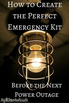 Frugal Friday: How to Create the Perfect Emergency Kit for a Power Outage - http://www.mybjswholesale.com/2016/06/be-prepared-power-outage-kits.html/