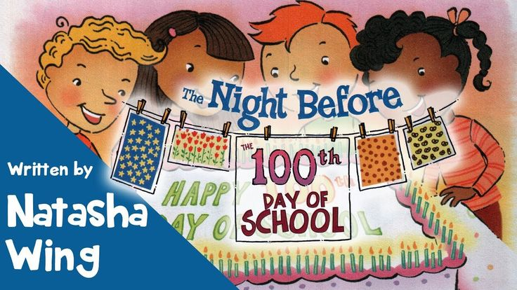 The Night Before the 100th Day of School by Natasha Wing [100th's Day Book] - YouTube