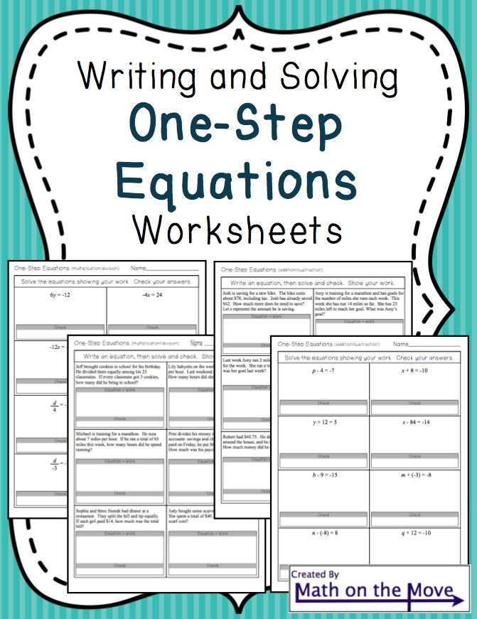 Four worksheets practicing writing and solving one-step equations ...