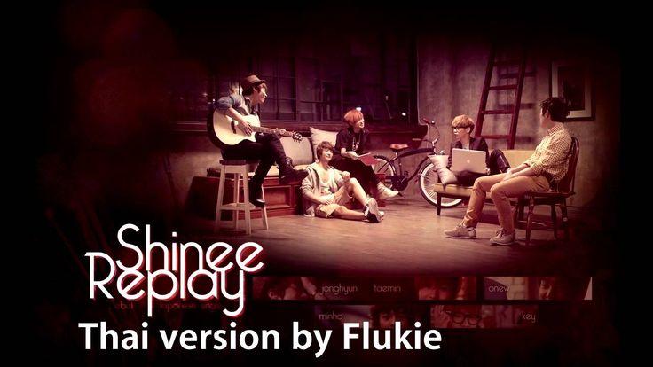 Flukie - Replay (Shinee) Cover Thai version