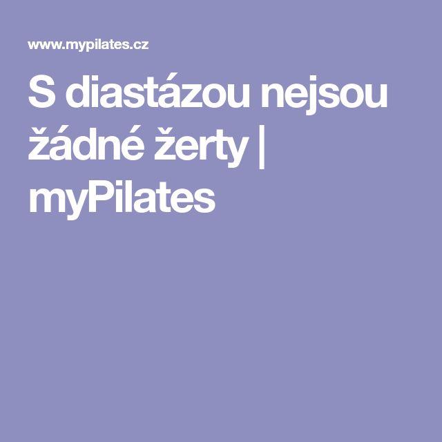 S diastázou nejsou žádné žerty   myPilates