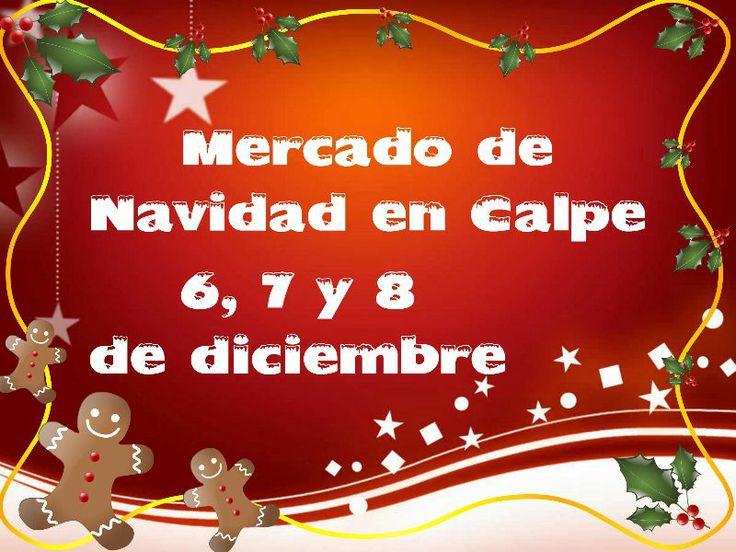 Mercado de Navidad los días 6, 7 y 8 de diciembre en el Casco Antiguo de #Calpe #CostaBlanca