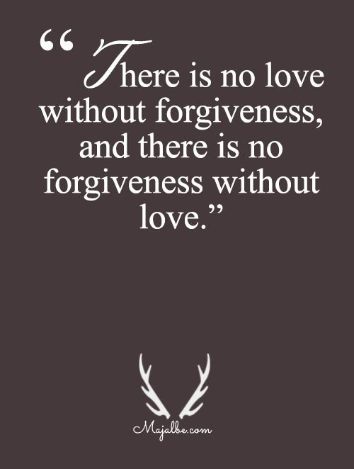Forgiveness And Love Are Inseparable Love Quotes Learning Liveonce