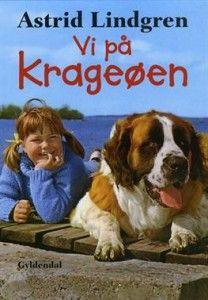 Vi på Krageøen. Astrid Lindgren. Min barndoms yndlingsbog, som bestemt har formet mit sind.