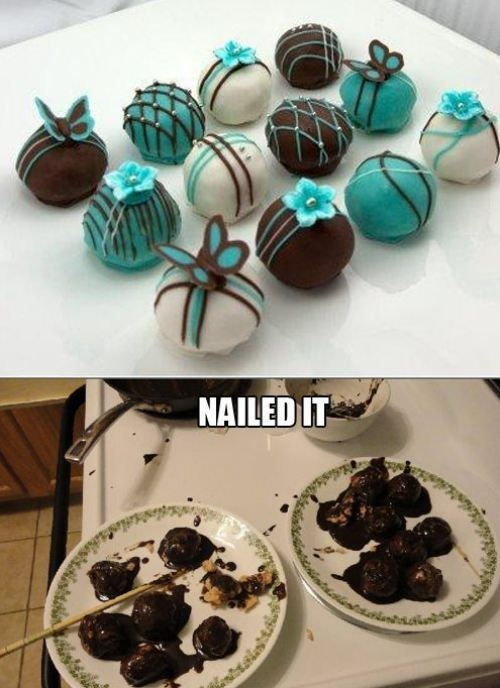 Nailed it..thats how my pinterest recipes come out lol