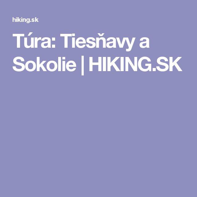 Túra: Tiesňavy a Sokolie | HIKING.SK