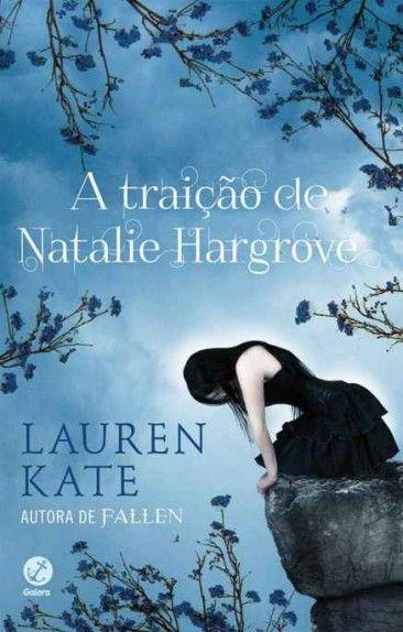 Baixar Livro A Traição de Natalie Hargrove - Lauren Kate em PDF, ePub e Mobi