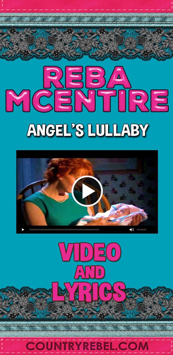 Country Music Videos - Reba McEntire Songs - Angels Lullaby Lyrics and Country Music Video at Country Rebel