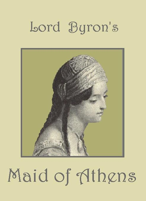 Maid of Athens, a poem by Lord Byron