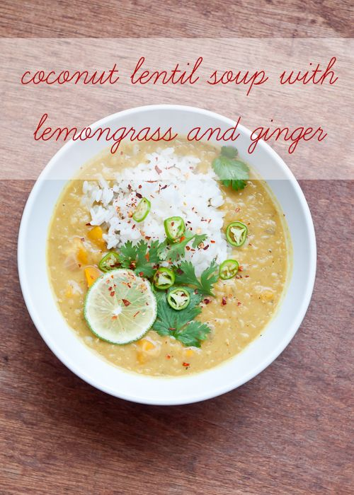 Coconut Lentil Soup with Lemongrass and Ginger