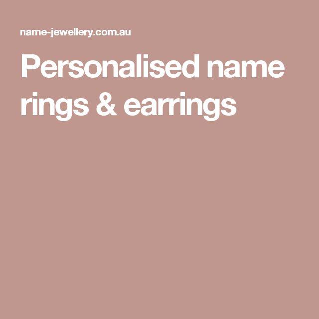 Personalised name rings & earrings