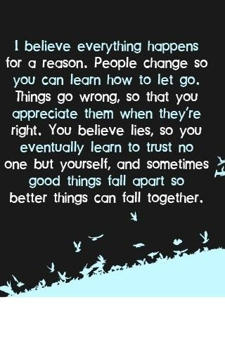 Believe Things happen for a Reason TRUTH