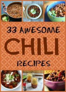 33 Awesome Chili Recipes - A round-up of some of the best chili recipes out there on the world wide interwebs!