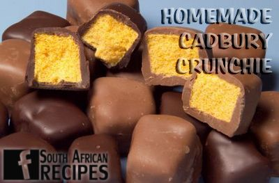 South African Recipes | HOMEMADE CADBURY CRUNCHIE...  Ingredients:  ¼ cup honey ½ cup corn syrup 2 cups sugar 3 tbsp. water 1 tbsp. baking soda 3 cups (24 ounces) milk or semi-sweet chocolate 1 tbsp. vegetable oil