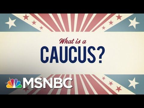 What Is A Caucus? | MSNBC - YouTube