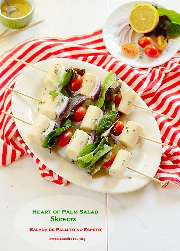 Heart of Palm Salad Skewers (Salada de Palmito no Espeto) - A fun way ...