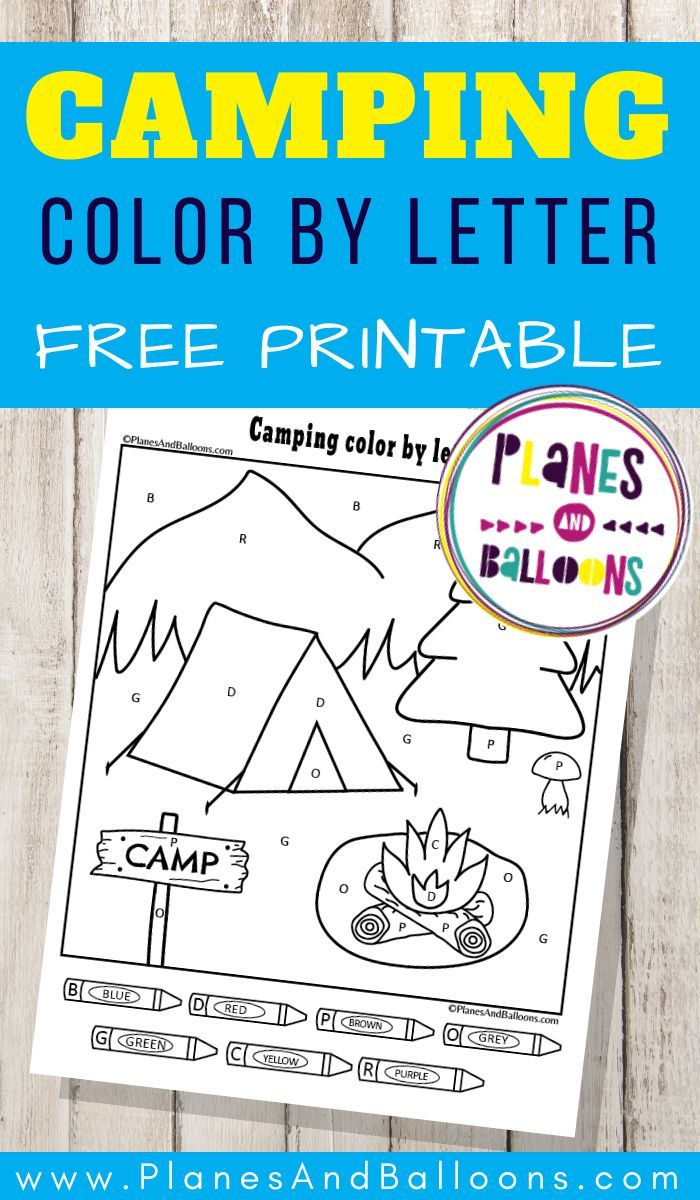 Free Printable Color By Letter Worksheet For The Summer Planes Balloons Let S Make Learning Fun In 2020 Camping Theme Preschool Preschool Camping Activities Camping Coloring Pages