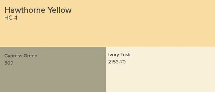 Benjamin Moore Hawthorne Yellow goes with Cypress Green and Ivory Tusk