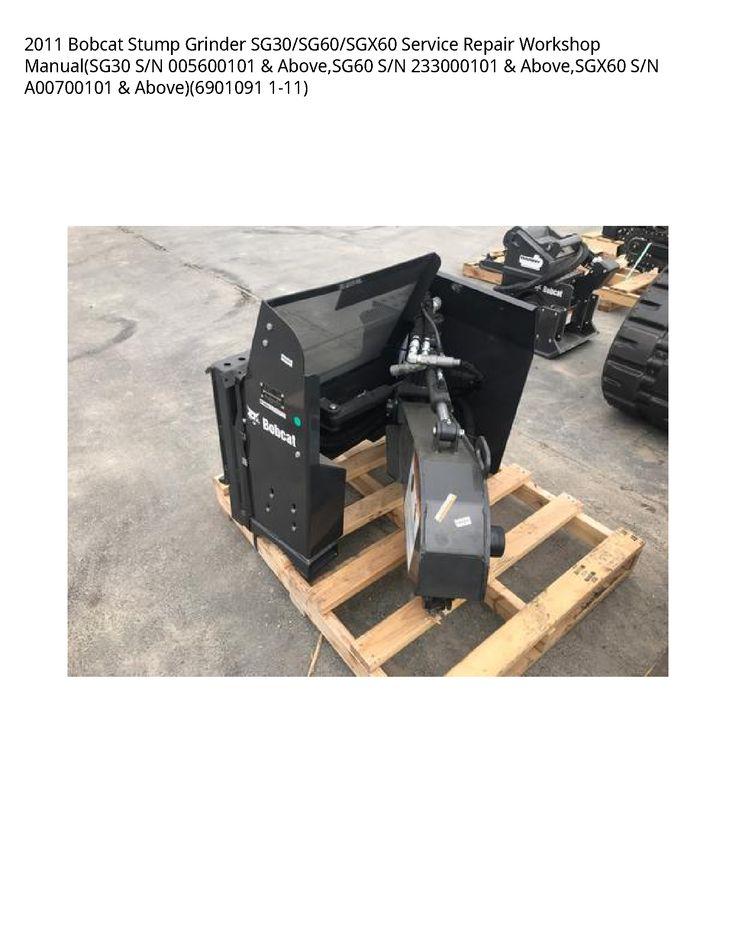Bobcat Sg30 Stump Grinder Manual In 2020