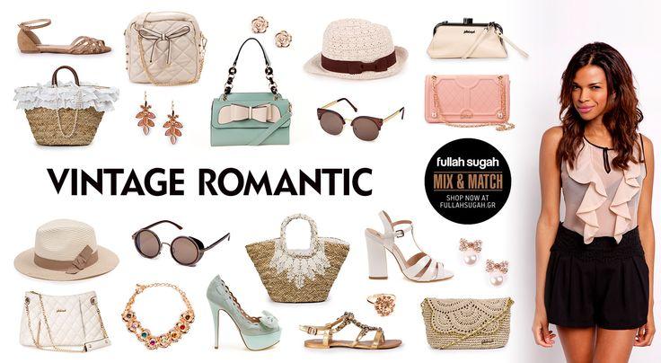 Mix & Match   Vintage Romantic   http://fullahsugah.gr/ #MixAndMatch #FullahSugah