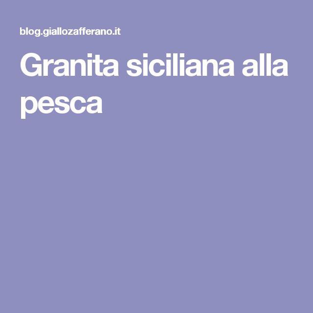 Granita siciliana alla pesca