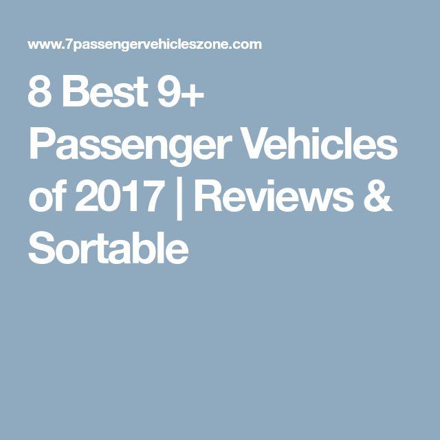 8 Best 9+ Passenger Vehicles of 2017 | Reviews & Sortable