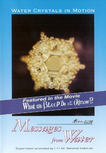 Water Crystals in Motion- Messages From Water DVD ~ Masaru Emoto