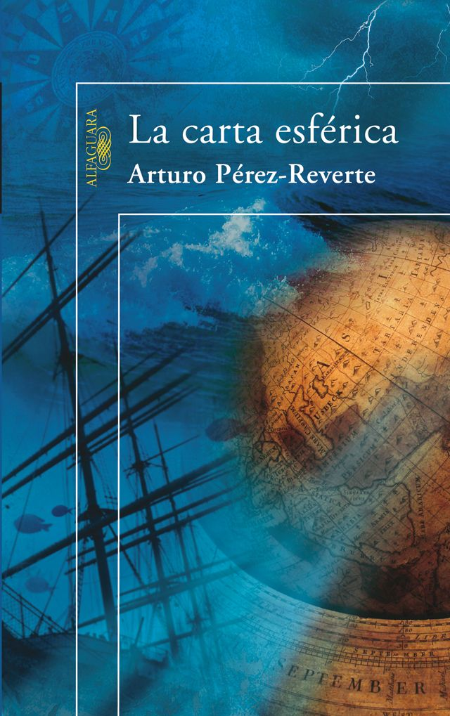 La carta esférica - Arturo Pérez-Reverte