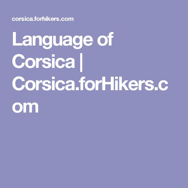 Language of Corsica | Corsica.forHikers.com