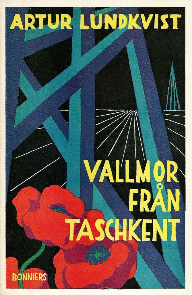 https://flic.kr/p/a5RKh5 | Vallmor från Taschkent | Cover by: Peter Weiss sv.wikipedia.org/wiki/Peter_Weiss Printed: 1952