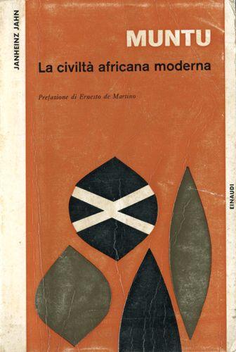 """Bruno Munari – Janheinz Jahn """"Muntu: La civiltà africana moderna,"""" 1961"""