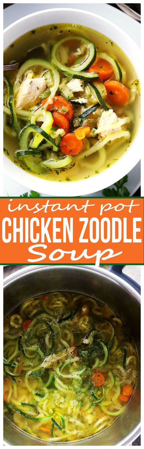 Instant Pot Chicken Zoodle Soup – Only 20 minutes to this amazing, healthy bowl …
