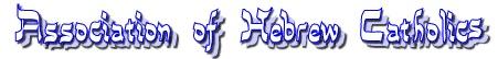 Hebrew Catholic Haggadah/Paschal Meal