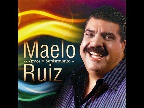MAELO RUIZ - EXITOS MUSICALES - YouTube