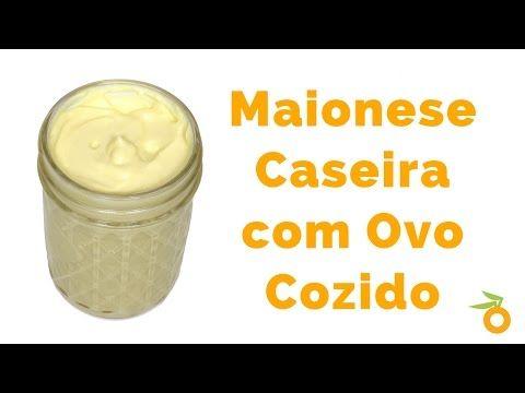 Maionese Caseira com Ovo Cozido | Nutrição, saúde e qualidade de vida