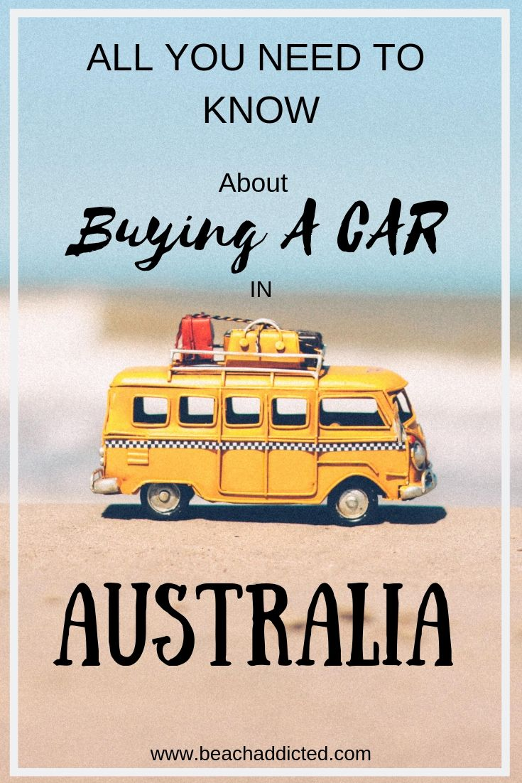 Buying A Car In Australia For Backpackers Guide